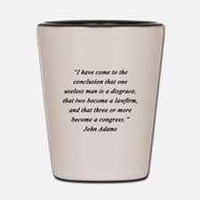 Adams - Useless Men Shot Glass