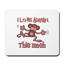 I love Adrian this much Mousepad