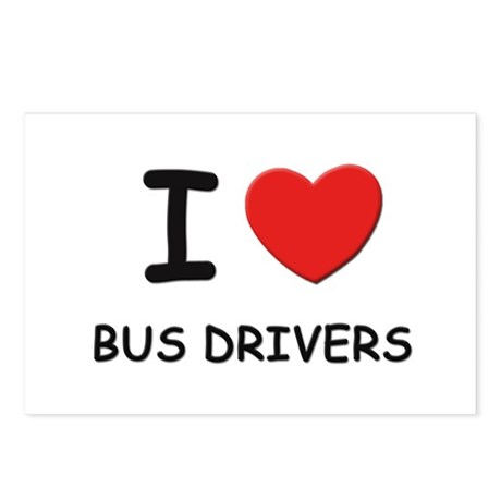 I love bus drivers Postcards (Package of 8)