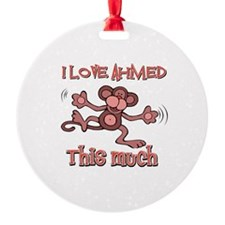 I love Ahmed this much Ornament