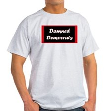 Damned Democrats Ash Grey T-Shirt