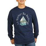 I'd Rather Be Sailing Long Sleeve Dark T-Shirt