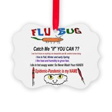 Epidemic-Pandemic Flu Ornament