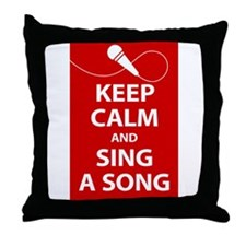 Keep calm and sing a song. Carry a tune. Throw Pil
