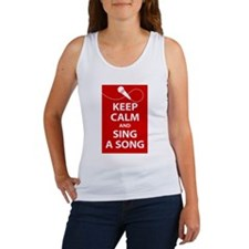 Keep calm and sing a song. Carry a tune. Tank Top
