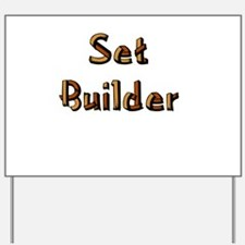 setbuilderblack.psd Yard Sign
