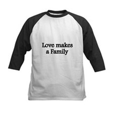Love makes a family Baseball Jersey