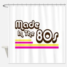 'Made in the 80s' Shower Curtain