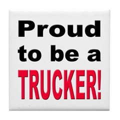 Proud Trucker Tile Coaster