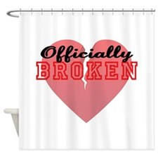 Officially Broken Shower Curtain