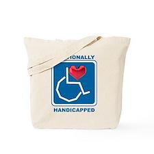 Emotionally Handicapped Tote Bag