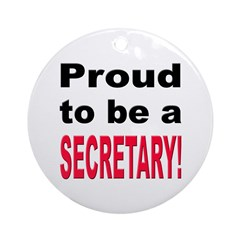 Proud Secretary Ornament (Round)