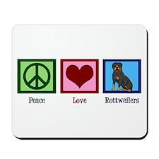 Peace Love Rottweilers Mousepad