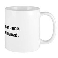 Others Will Be Blamed Mug