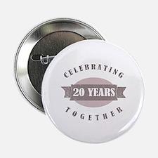 "Vintage 20th Anniversary 2.25"" Button"