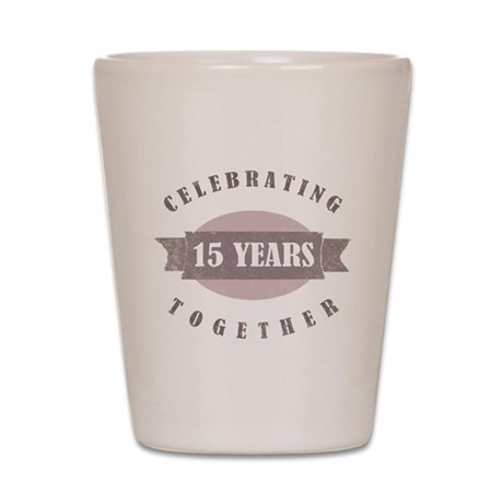 Vintage 15th Anniversary Shot Glass