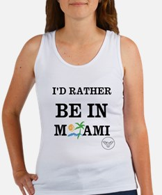 ID RATHER BE IN MIAMI Tank Top