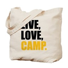 live love camp Tote Bag