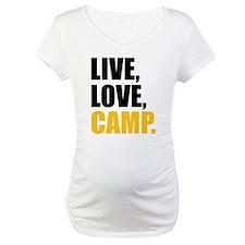 live love camp Shirt