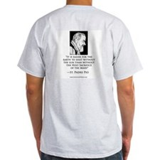 "Padre Pio Signature Grey T-Shirt. ""Holy Sacrifice"""