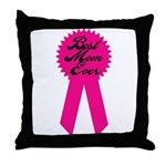 Best mom ever - Mothers day Throw Pillow