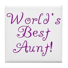 World's Best Aunt! - Purple Tile Coaster