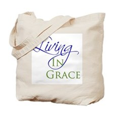Living in Grace Tote Bag