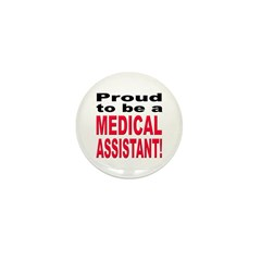 Proud Medical Assistant Mini Button (10 pack)