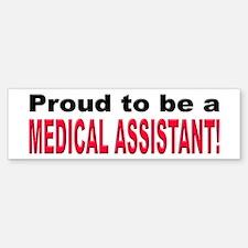 Proud Medical Assistant Bumper Car Car Sticker