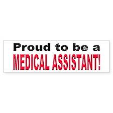 Proud Medical Assistant Bumper Car Sticker