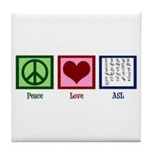Peace Love ASL Tile Coaster