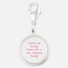 Watch Out Daddy! Silver Round Charm
