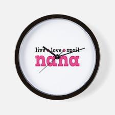 Live Love Spoil Nana Wall Clock