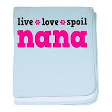 Live Love Spoil Nana baby blanket