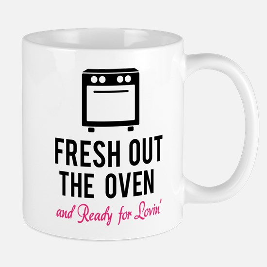 Fresh out the oven... and ready for lovin' Mug