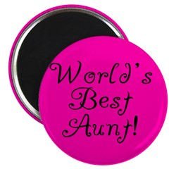 World's Best Aunt! Magnet