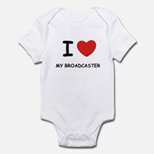 I love broadcasters Infant Bodysuit