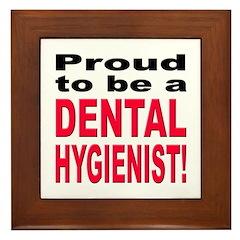 Proud Dental Hygienist Framed Tile