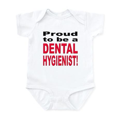 Proud Dental Hygienist Infant Bodysuit