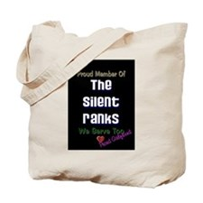 Girlfriends..The Silent Ranks Tote Bag