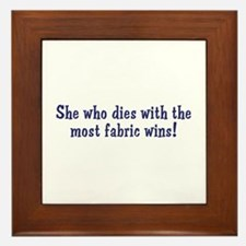 Funny Quilters Quote  Framed Tile