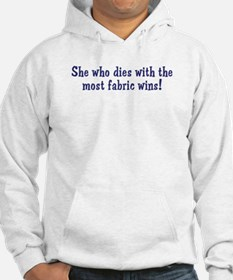Funny Quilters Quote Hoodie