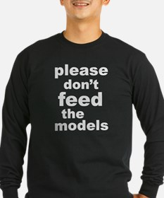 Please Don't Feed The Models T