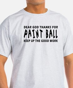 Dear God Thanks For Paint Ball T-Shirt