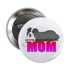"Australian Shepherd Mom 2.25"" Button"