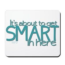 Smart In Here Mousepad