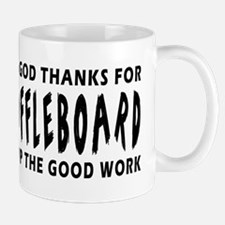 Dear God Thanks For Shuffleboard Mug