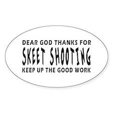 Dear God Thanks For Skeet Shooting Decal