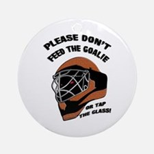 Don't Feed the Goalie Ornament (Round)