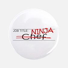 """Job Ninja Chef 3.5"""" Button"""